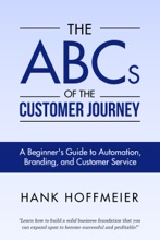 The ABCs Of The Customer Journey