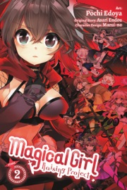 MAGICAL GIRL RAISING PROJECT, VOL. 2 (MANGA)