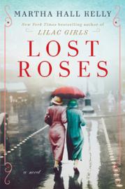 Lost Roses - Martha Hall Kelly book summary