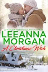 A Christmas Wish: A Sweet, Small Town Christmas Romance