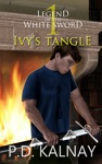 Ivys Tangle Legend Of The White Sword Book 1