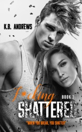 F*cking Shattered - Book Three PDF Download