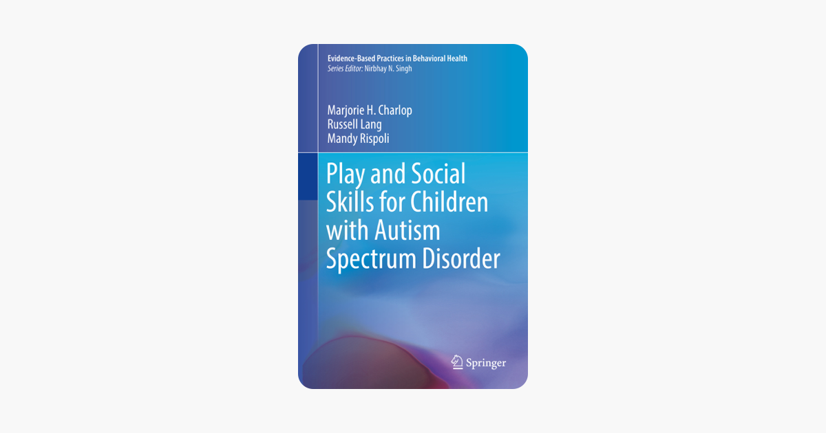 ‎Play and Social Skills for Children with Autism Spectrum Disorder