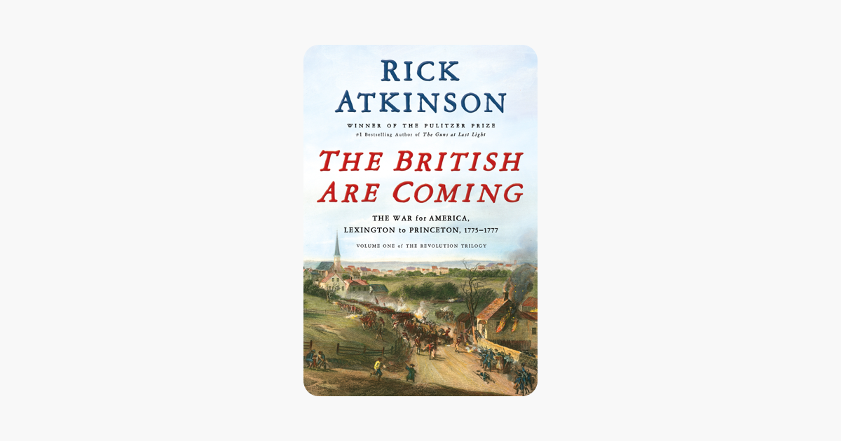 The British Are Coming - Rick Atkinson