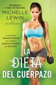 La dieta del cuerpazo Book Cover