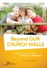 Beyond Our Church Walls: Bridging The Gap To Those Affected By Disability