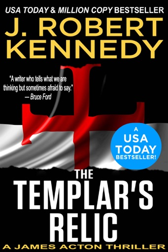The Templar's Relic - J. Robert Kennedy