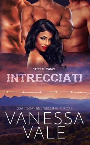 Vanessa Vale - Intrecciati