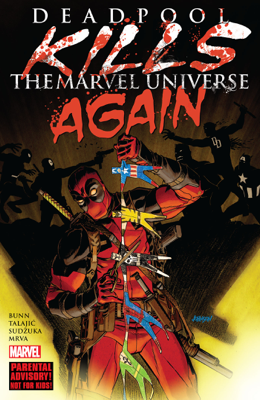 Deadpool Kills The Marvel Universe Again - Cullen Bunn book