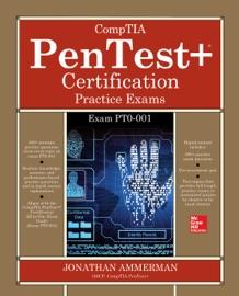 COMPTIA PENTEST+ CERTIFICATION PRACTICE EXAMS (EXAM PT0-001)