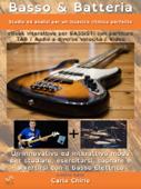 Basso & Batteria (Studio ed analisi per un incastro ritmico perfetto)