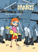 Marzi - Tome 2 - From Heaven to Earth
