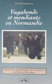 Download and Read Online Vagabonds et mendiants en Normandie