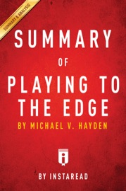 SUMMARY OF PLAYING TO THE EDGE