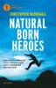Christopher McDougall - Natural born heroes artwork