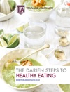 The Darien Steps To Healthy Eating