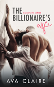 The Billionaire's Wife - Complete Series
