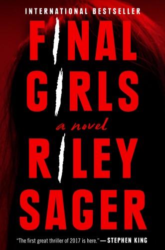 Riley Sager - Final Girls