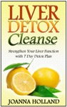 Liver Detox Cleanse Strengthen Your Liver Function With 7 Day Detox Plan
