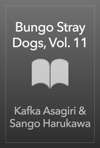 Bungo Stray Dogs Vol 11