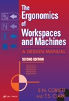 The Ergonomics Of Workspaces And Machines