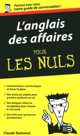 L'Anglais des affaires - Guide de conversation Pour les Nuls