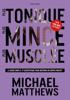 Plus tonique, plus mince, plus musclée - Michael Matthews