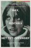 Johan Harstad - Max, Mischa & het Tet-offensief kunstwerk
