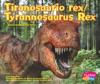 Tiranosaurio RexTyrannosaurus Rex