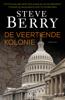 Steve Berry - De veertiende kolonie kunstwerk