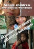 Street children Prostitution Worldwide