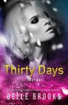 Thirty Days Part One