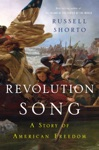 Revolution Song The Story Of Americas Founding In Six Remarkable Lives