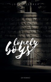 LONELY BOYS - EINSAME JUNGS: GAY ROMANCE