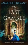 The Last Gamble Bastards Of London Book 3