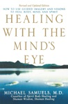 Healing With The Minds Eye