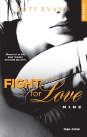 Fight For Love - tome 2 Mine PDF Download