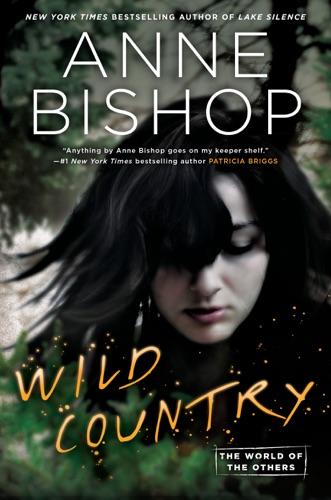 Anne Bishop - Wild Country