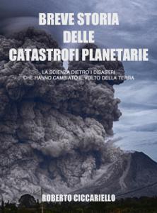 Breve storia delle catastrofi planetarie Libro Cover