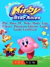 Kirby Star Allies Nintendo Switch Gameplay Multiplayer Tips Cheats Game Guide Unofficial