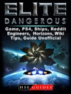 Elite Dangerous Game PS4 Ships Reddit Engineers Horizons Wiki Tips Guide Unofficial