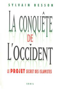 La conquête de l'Occident - Le projet secret des islamistes La couverture du livre martien