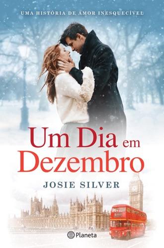 Josie Silver - Um Dia em Dezembro
