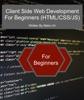 Client Side Web Development For Beginners (HTML/CSS/JS)