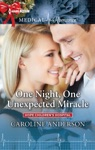 One Night One Unexpected Miracle