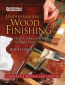 Understanding Wood Finishing Hardcover