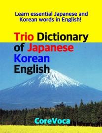 Trio Dictionary Of Japanese Korean English
