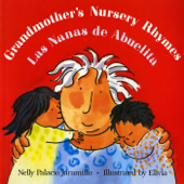 Grandmother's Nursery Rhymes/Las Nanas de Abuelita