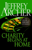 Jeffrey Archer - Charity Begins at Home artwork