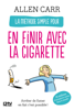 Allen Carr - La méthode simple pour en finir avec la cigarette illustration